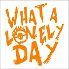 What A Lovely Day - Mad Max Fury Road - Fire Skull - Window Vinyl Decal/Sticker