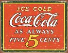 New Coca Cola Ice Cold Coke Metal Tin Sign
