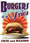 Burger and Fries Fresh and Delicious! Tin Sign 30x42.5cm