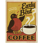 Early Bird Blend Coffee Metal Sign