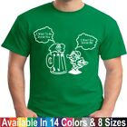 I Want to Be Inside You Funny St Patricks Day Beer Drinking Pub Crawl T Shirt