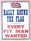 New Rally Round The Flag Every Fit Man Wanted Tin Sign CLEARANCE SALE