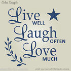 Family STENCIL Live Well Laugh Often Love Country Prim Star Willow Friends Sign