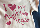 I love my Aunty!  Baby Girl Personalised Cotton T-shirt, Pink, Custom printed.