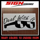 Deal With It Sunglasses Sticker / Vinyl / Decal