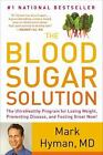 """LIKE NEW COND"" THE BLOOD SUGAR SOLUTION by Mark Hyman (2014)"