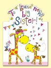 The Best NEW BIG SISTER in the world CARD - Rachel Ellen Designs