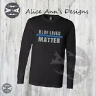 METAL FLAKE BLUE LIVES MATTER THIN BLUE LINE LONG SLEEVE SHIRT 100% cotton