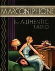 MARCONIPHONE THE AUTHENTIC RADIO RETRO ADVERTISEMENT METAL TIN SIGN POSTER