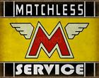 MATCHLESS SERVICE CLASSIC MOTORCYCLE ADVERTISING PLAQUE METAL TIN SIGN POSTER