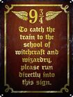 Wizards! Please Run Directly Into This Sign Tin Sign 30.5x40.7cm