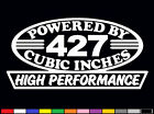 2 HIGH PERFORMANCE 427 CUBIC INCHES DECALS HP V8 ENGINE SS BBC EMBLEM STICKERS