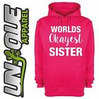 WORLDS OKAYEST SISTER GIFT HOODED TOP HOODIE MOTHERS DAY MUM BIRTHDAY NEW