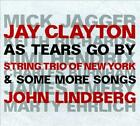 JAY CLAYTON/JOHN LINDBERG - AS TEARS GO BY & SOME MORE SONGS NEW CD