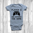 Player 6 Has Entered The Game Baby Grow Body Suit Vest Funny Geeky Humour