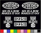 8 DECAL SET 225 CID SLANT 6 ENGINE STRAIGHT SIX DART EMBLEM I6 INLINE STICKERS