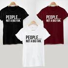 People...Not a Big Fan T-Shirt - Cool Funny Sarcastic Tee Slogan
