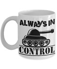 Army Tank Video Gamer Always In Control Coffee Mug Gift For Online Video Games
