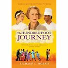 The Hundred-Foot Journey (Film tie-in edition) - Paperback NEW Richard C. Mora 2