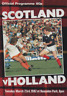 More images of Scotland v Holland 1982 International Friendly