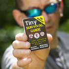 Tiny Survival Guide: Edc Wallet Sized   175 Tips  67 Skills  101 Illustrations