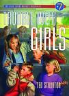 The Trouble with Girls by Ted Staunton