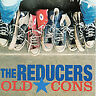THE REDUCERS - OLD CONS NEW CD