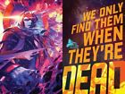 We Only Find Them When They're Dead #1 Cover A  &  Variant !!!!!!!!!Presale image