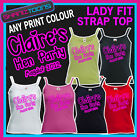LADY FIT STRAP TOP TSHIRT HEN PARTY GIRLS HOLIDAY PERSONALISED FRONT & BACK