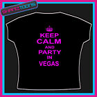 KEEP CALM AND PARTY IN VEGAS CLUBBING HOLIDAY TSHIRT