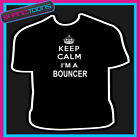 KEEP CALM I'M A BOUNCER DOORMAN SECURITY MENS WOMENS SIZES GIFT TSHIRT