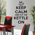 KEEP CALM AND PUT THE KETTLE ON  Vinyl wall art sticker FAST DISPATCH