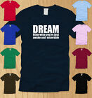 DREAM OTHERWISE AWAKE & MISERABLE FUNNY MENS T-SHIRT X-LARGE geeky nerdy tee XL