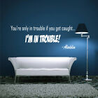 IM IN TROUBLE ALADDIN movie quote wall stickers kids bedroom decals