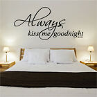 Always Kiss Me Goodnight Quote Decal Vinyl Wall Sticker