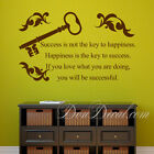 Success is not the key to happiness.. / Wall Quotes Stickers/ Living Room Decals