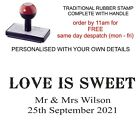 personalised wedding rubber stamp, 'love is sweet' & name & date, for tags etc