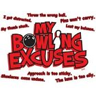 MY BOWLING EXCUSES T-SHIRT (UNISEX FIT) BOWLING FUNNY NOVELTY PARTY