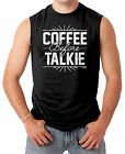 Coffee Before Talkie - Funny Hilarious Men's SLEEVELESS T-shirt