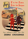 Road Safety - Zebra Crossings -  repro vintage poster in 4 sizes