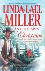 An Outlaw's Christmas (McKettrick's Series) by Linda Lael Miller
