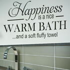 Happiness is a Warm.. Bath Quote Wall Sticker Decal Art Transfer Graphic bq13