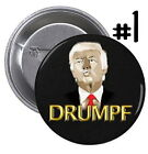 DRUMPF Donald Trump PINBACK BUTTONS or MAGNETS make again anti badge pin #1434