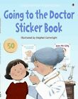 Usborne First Experiences: Going to the Doctor Sticker Book c2009 NEW Paperback