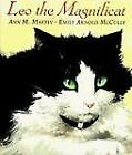 Leo the Magnificat by Ann M. Martin c1996, VGC HARDCOVER, We Combine Shipping