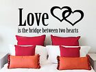 Love is the Bridge, Wall Art Sticker Quote Transfer Graphic Decoration