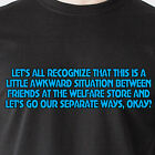 Let's all recognize that this is a little awkward situation sunny Funny T-Shirt