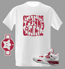 Change The Game Gym Red Tshirt great match with Air Jordan Retro 4 Sneakers 89