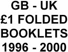 GB-UK £1 Folded Booklets 1996 - 2000 SG FH40 - FH44a