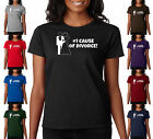 #1 Cause of Divorce Funny Marriage Bride Groom Humor Ladies T-Shirt S-2XL